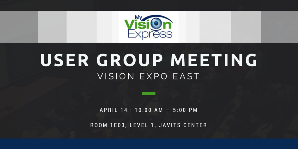 My Vision Express User Group Meeting